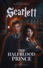 Scarlett Carran and the Half-Blood Prince  by potterheadgirlxxx