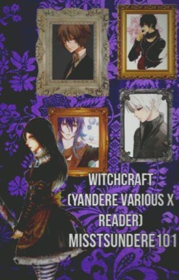 Witchcraft (Yandere Various x reader)