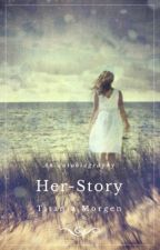 Her-Story by titaniamorgen