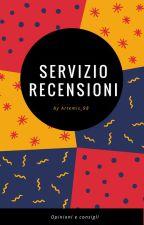 Servizio RECENSIONI by Artemis_98