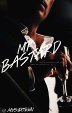 Mr. Bastard (Sekuel Between Us) by _mysixteen