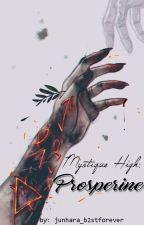 Mystique High: Prosperine by junhara_b2stforever