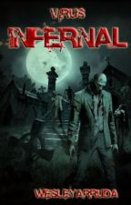 Vírus Infernal (Hiatus) by WesleyArruda