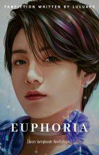 Euphoria [Jungkook Fanfiction] by luluaps