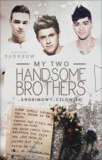 My two handsome brothers    Ziallam✔️ by anonimowy_czlowiek