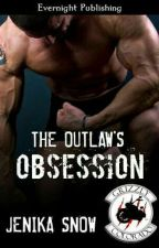 THE OUTLAW'S OBSSESSION - SÉRIE THE GRIZZLY MC #1  by GrazielaVic