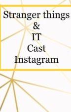 Instagram (ST & IT Cast ) by Queenofshadows_2006