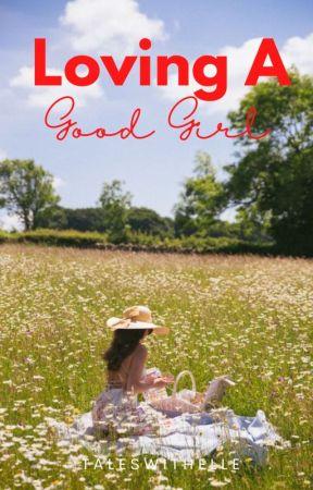 Loving A Good Girl (Seducing Bad Boys Book 2) by ElleStrange