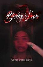 Bloody Fools by etcharper