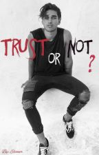 Trust or Not ? (3) by SummerxTumblr
