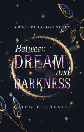 Between Dream And Darkness #IceSplinters19 by DyingForCookies