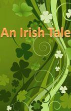 An Irish Tale by openadoor34