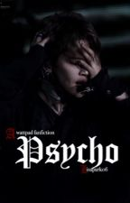 Psycho by lisapark06