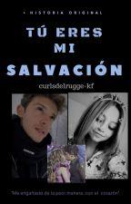TÚ ERES MI SALVACIÓN | LUTTEO (COMPLETA) by curlsdelrugge-kf