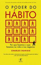 O poder do hábito by weberpequia