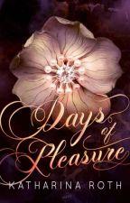 Days Of Pleasure by stonebody