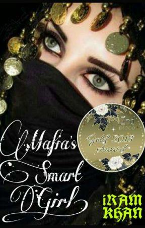 Mafia's Smart Girl ( SLOW UPDATES ) by iram_95