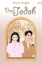 Dear, Jodoh by Alanish_Orielee