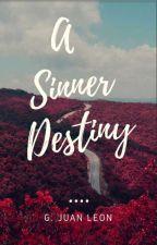 A Sinner Destiny by juanleoncito