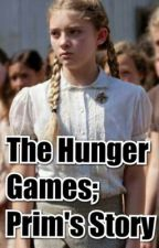The Hunger Games; Prim's Story by ShannxnMarie