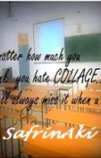 My College Life by SafrinAki