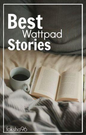 Best Wattpad Stories by Farah_2015