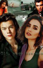 Ölj meg, vagy Szeress /Harry Styles - HU/ by skygraham
