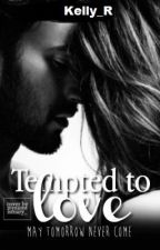 Tempted by love by Kelly_R