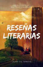 Reseñas Literarias by LauraGilTamayo