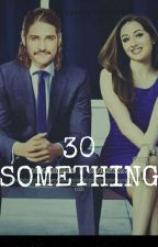 30 something !!!! by SallyDiandra