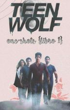 TEEN WOLF  |O N E    S H O T S| by Nevada331