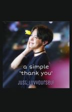 A simple 'thank you' [Hoseok] by just_luvyourself