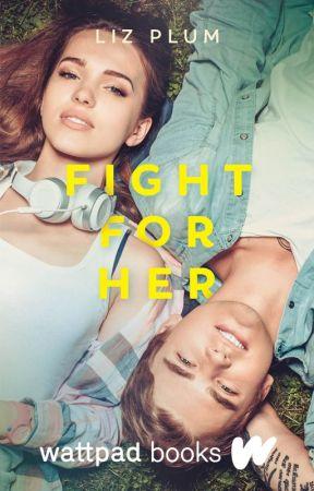 I Fight For Her by EverlarkCatoniss