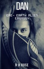 Dan: EAE-Earth Alien Embassy ✔️ by r_h_rose