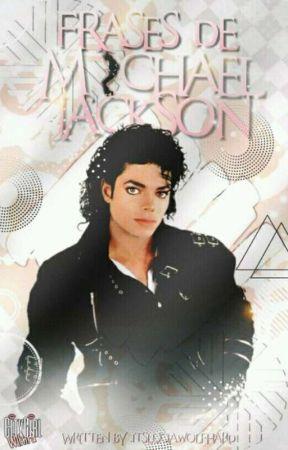 Frases De Michael Jackson 20 Wattpad