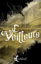 Le crépuscule des Veilleurs by Lynkha3