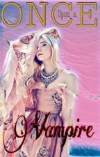 Once upon a vampire (Severe editing) by _Brechje_