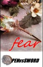 Fear by PenvsSword
