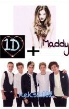 1D + Maddy by Misspretty1