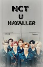 NCT U İle Hayal Et by Arenmin