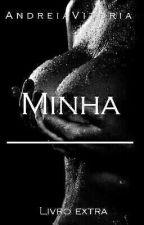 Minha-LIVRO EXTRA(Completo) by AndreiaVitoria01