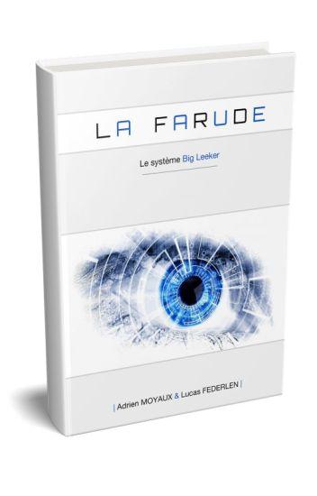 La Farude - Le système Big Leeker