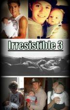 Irresistible 3   (Acabada) by JessicaL_14
