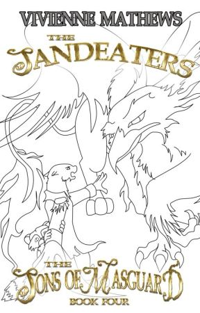 The Sandeaters (The Sons of Masguard, Book Four) by VivienneMathews