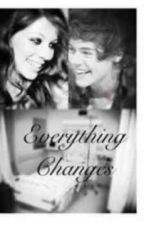 everything changes ( harry styles fanficion ) by Fxck_onedirectionxox