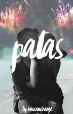 Palas by howcanichange