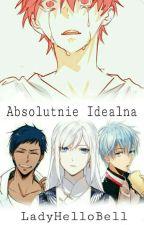 Absolutnie Idealna [Akashi x OC] by LadyHelloBell