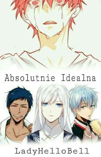 Absolutnie Idealna [Akashi x OC]