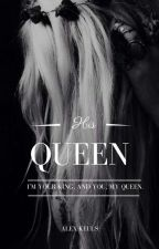 His Queen by STESLARA