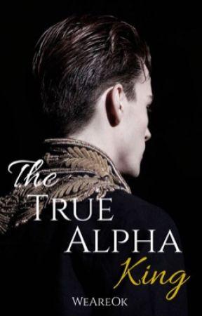 The True Alpha King by WeAreOk
